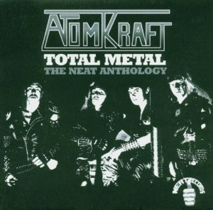 Atomkraft - Total Metal The Neat Anthology - 2004