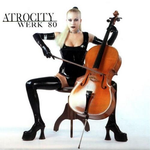 Atrocity - Werk 80 1997