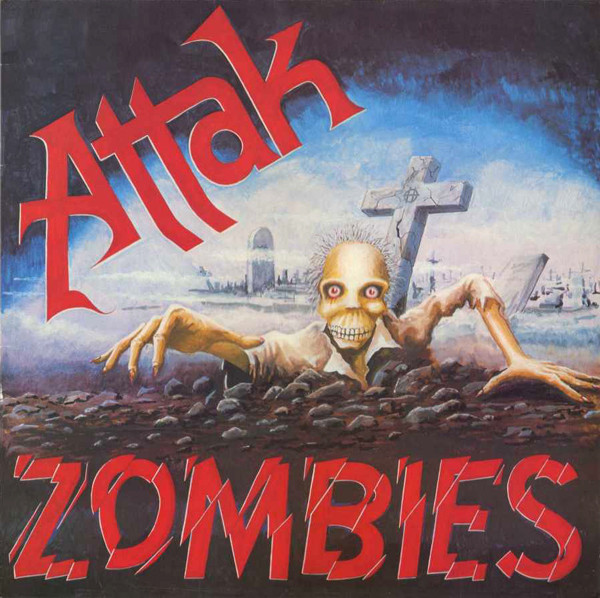 Attak - Zombies - 1983