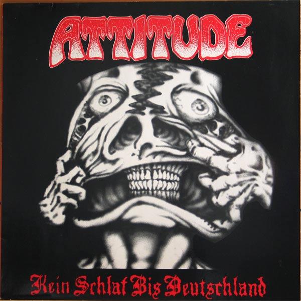 Attitude - Kein Schlaf Bis Deutschland - 1987