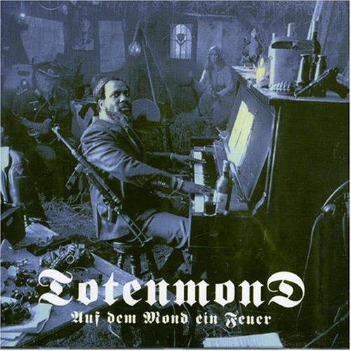 Totenmond - Auf Dem Mond Ein Feuer 2001
