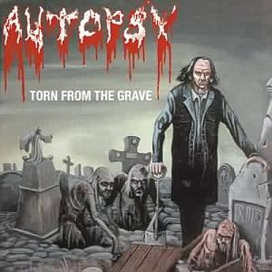 Autopsy - Torn From The Grave 2001