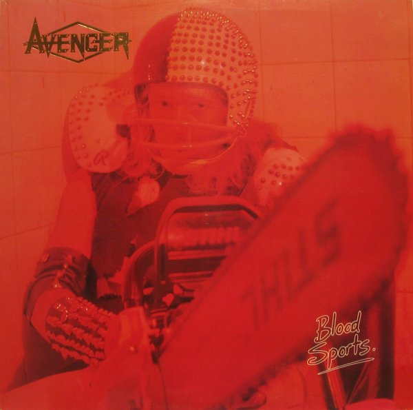 Avenger - Blood Sports - 1984