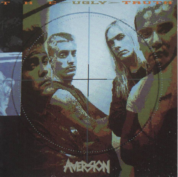 Aversion - The Ugly Truth - 1990