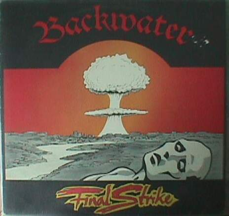 Backwater - Final Strike 1986