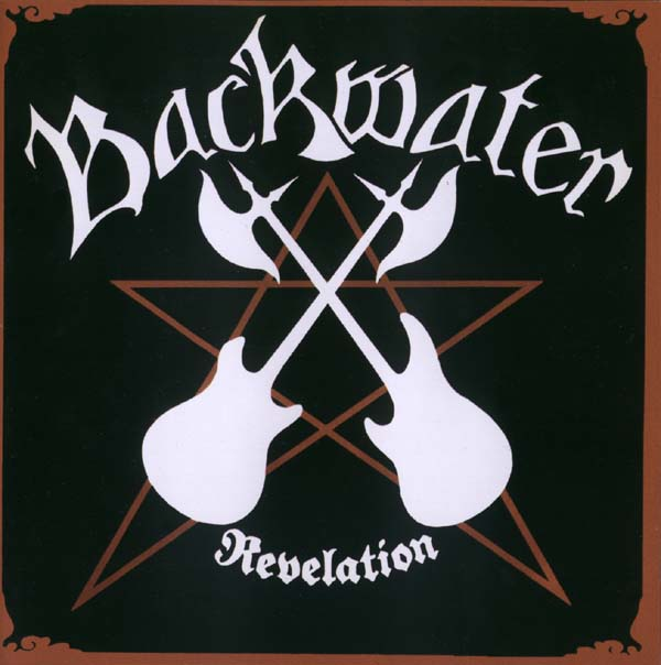 Backwater - Revelation / Final Strike 2006