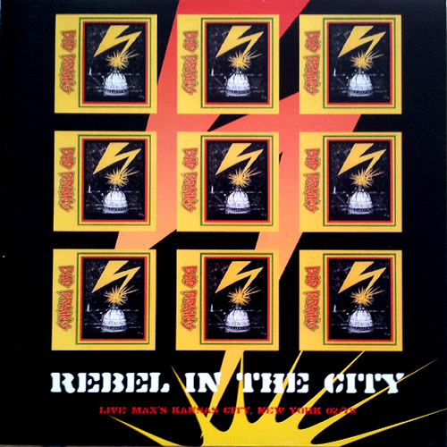Bad Brains - Rebel In The City Unknown