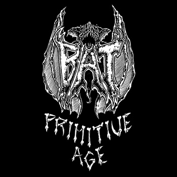 Bat - Primitive Age - 2015