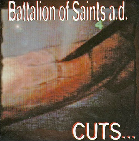 Battalion Of Saints A.D. - Cuts 1995