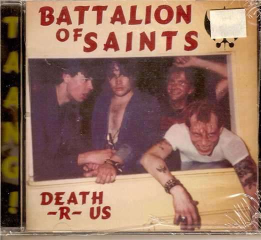 Battalion Of Saints - Death-R-Us 1982/1995