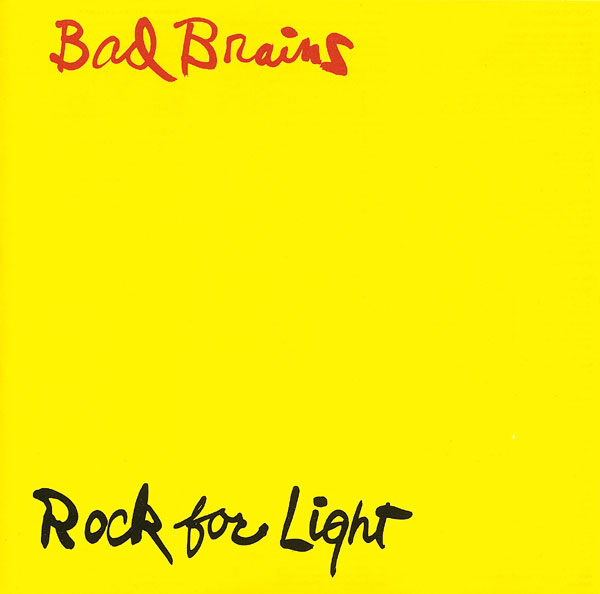 Bad Brains - Rock For Light 1983