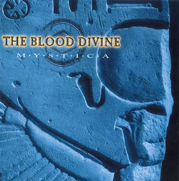 The Blood Divine - Mystica - 1997
