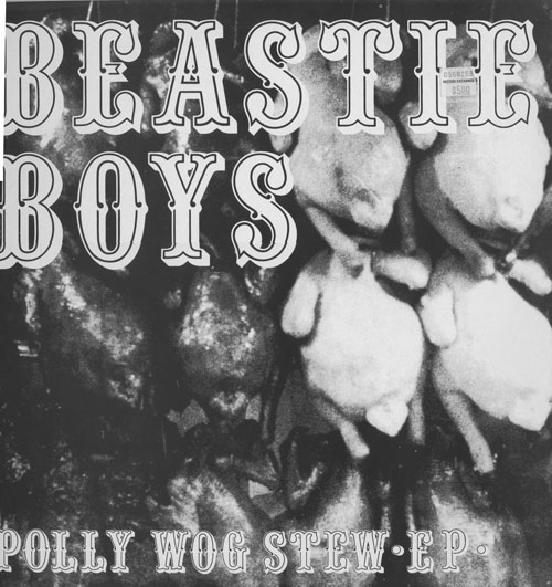Beastie Boys - Polly Wog Stew EP 1982