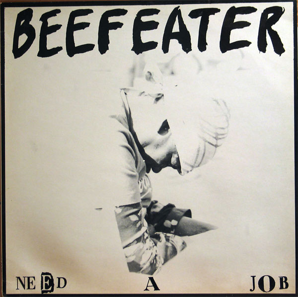 Beefeater - Need A Job 12'' 1986