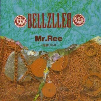 Bellzlleb - Mr. Ree ~傀儡とSAD~ - 1991
