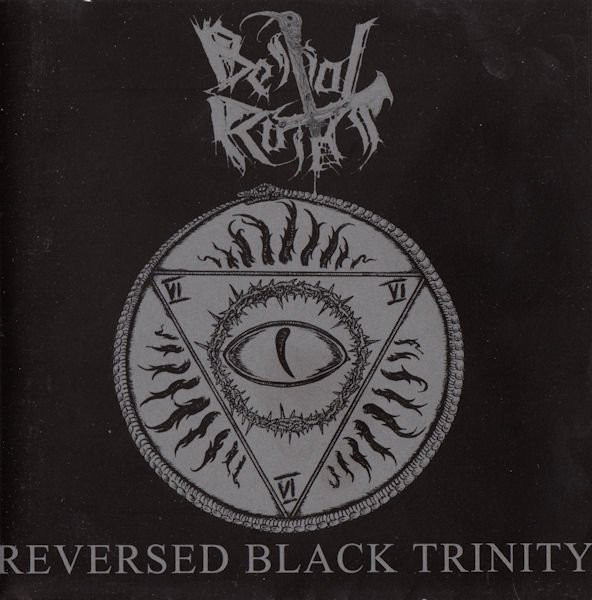 Bestial Raids - Reversed Black Trinity - 2007