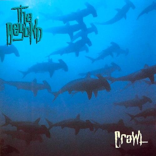 Beyond, The - Crawl 1991