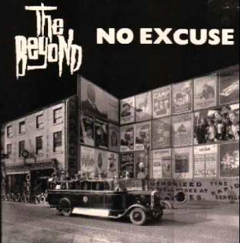 Beyond, The - No Excuse 1990