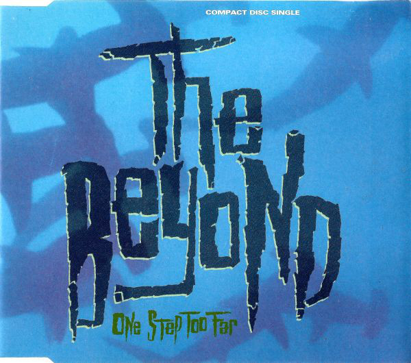 The Beyond - One Step Too Far - 1991