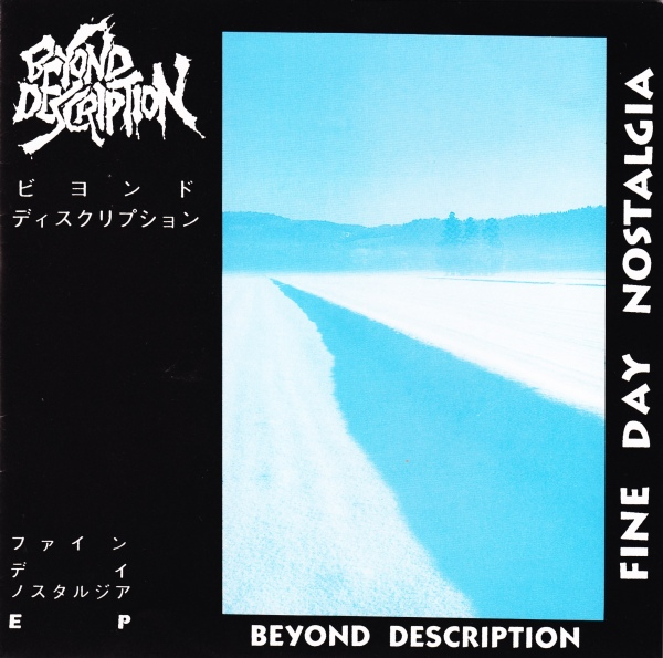 Beyond Description - Fine Day Nostalgia 7'' 1995