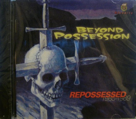 Beyond Possession - Repossessed 1985-89 1985/1989