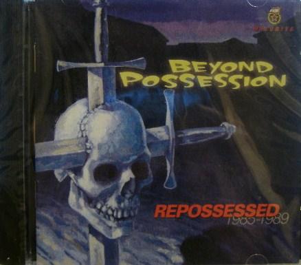 Beyond Possession - Repossessed 1985-1989 - 1996