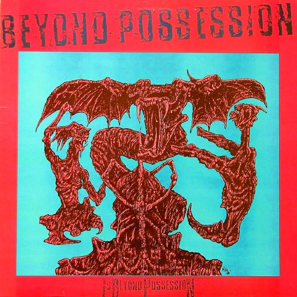 Beyond Possession - Is Beyond Possession 1986