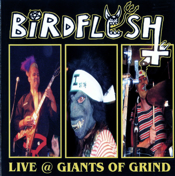 Birdflesh - Live @ Giants Of Grind - 2005