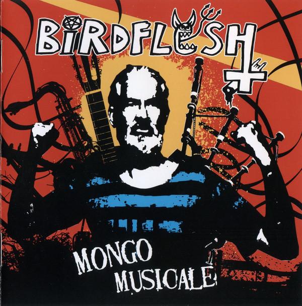 Birdflesh - Mongo Musicale - 2007