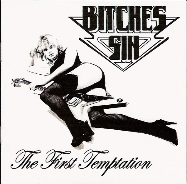 Bitches Sin - The First Temptation -  Twelve Pounds And No Kinks demo 1980 + 1981 Friday Rock Show session