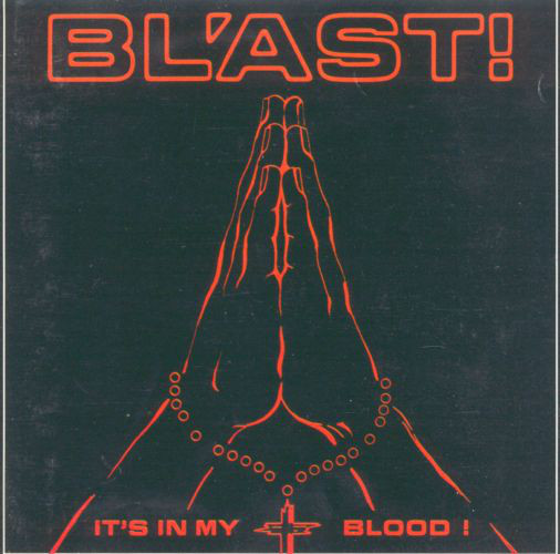 Bl'ast - It's In My Blood! - 1987