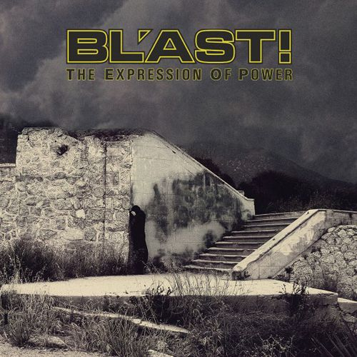 Bl'ast - The Expression Of Power - 1986