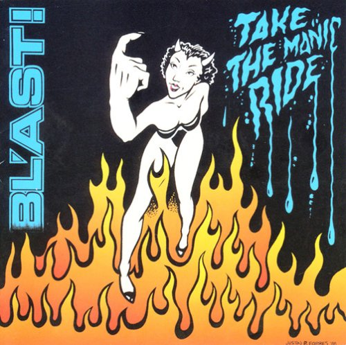 Bl'ast - Take The Manic Ride - 1989
