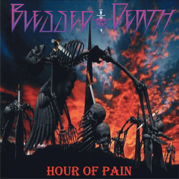 Blessed Death - Hour Of Pain - 1991