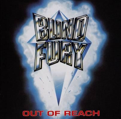 Blind Fury - Out Of Reach 1985
