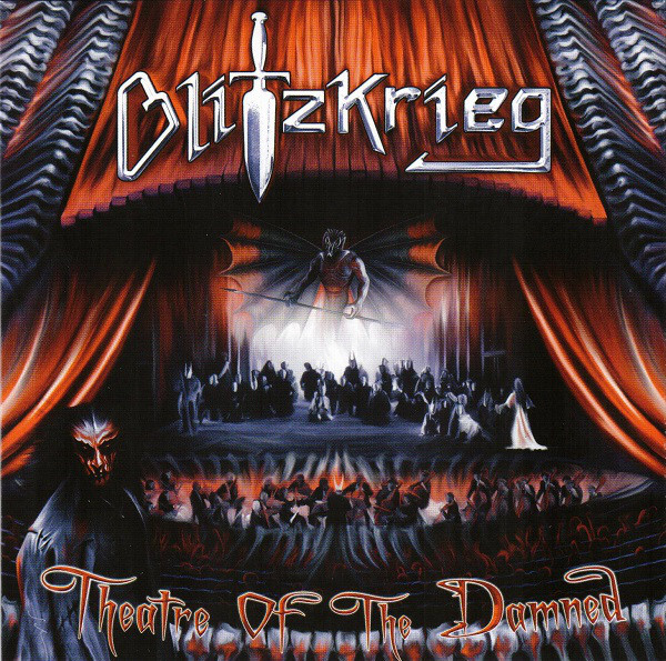 Blitzkrieg - Theatre Of The Damned - 2007