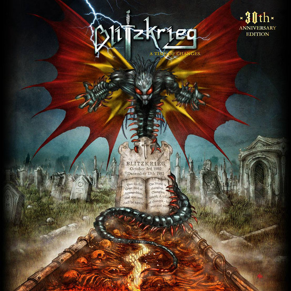 Blitzkrieg - A Time Of Changes: 30th Anniversary Edition - 2015