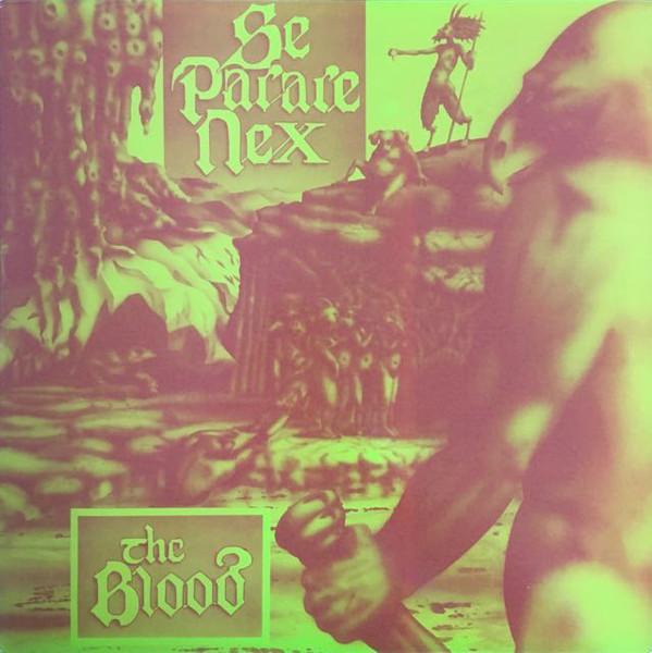 The Blood - Se Parare Nex - 1985