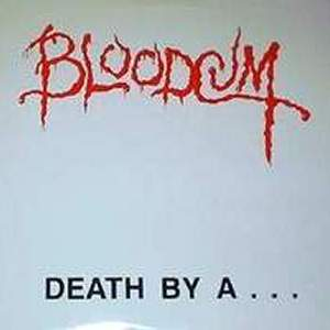 Bloodcum - Death By A ... Clothes Hanger 1988
