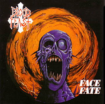 Blood Feast - Face Fate 1988