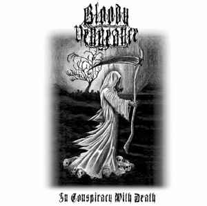 Bloody Vengeance - In Conspiracy With Death - 2011