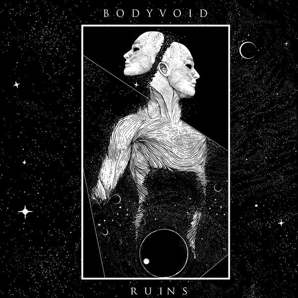 Body Void - Ruins - 2016