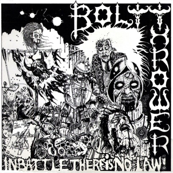 Bolt Thrower - In Battle There Is No Law! - 1988