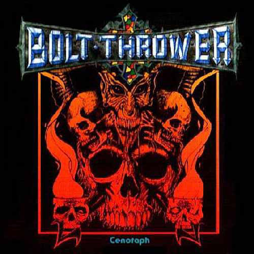 Bolt Thrower - Cenotaph - 1990