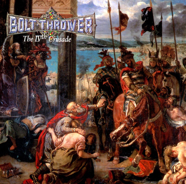 Bolt Thrower - The IVth Crusade - 1992
