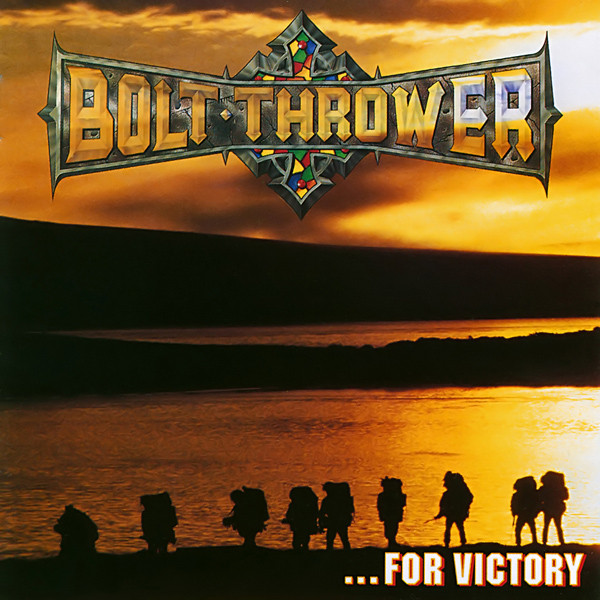 Bolt Thrower - ...For Victory = フォー・ヴィクトリー - 1994