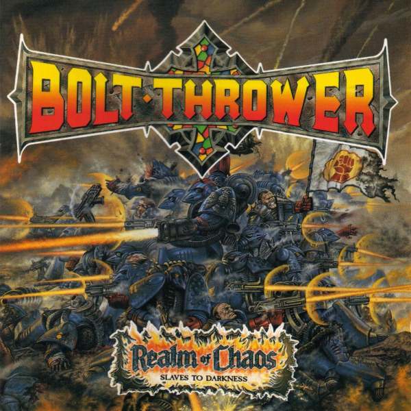 Bolt Thrower - Realm Of Chaos - 1989