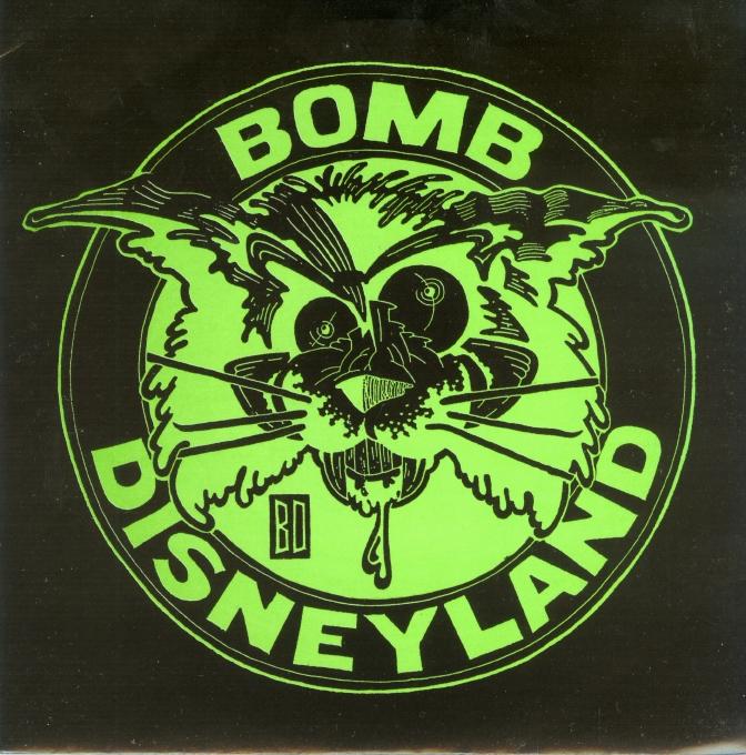 Bomb Disneyland - Nail Mary C/W Evangelist - 1989