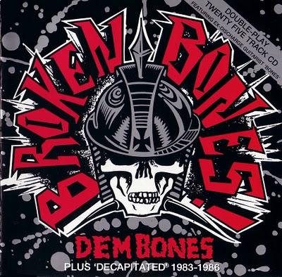 Broken Bones - Dem Bones & Decapitated 1983/1986