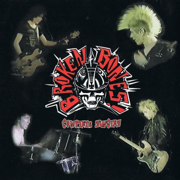 Broken Bones - Complete Singles 1983/1986